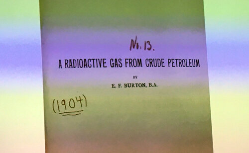 1904  - A RADIOACTIVE GAS FROM CRUDE PETROLEUM